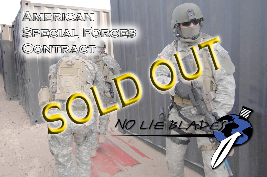 No Lie Blades has officially been awarded and sold out a 5 day Tactical combat course to an American Special Forces Command. No Lie Blades is a global leader in Edged Weapons and Tactical combat in close fighting.